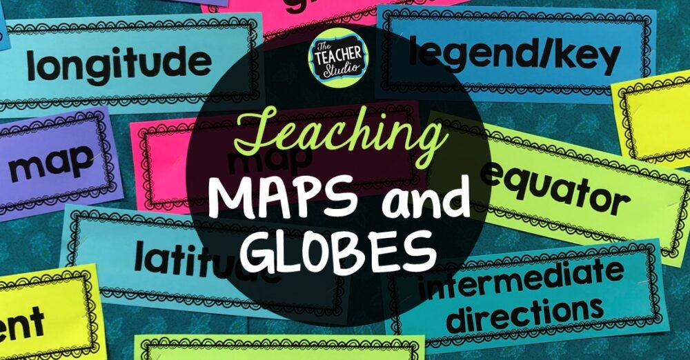 Creative activities for teaching mapping, maps and globes lessons and teaching ideas