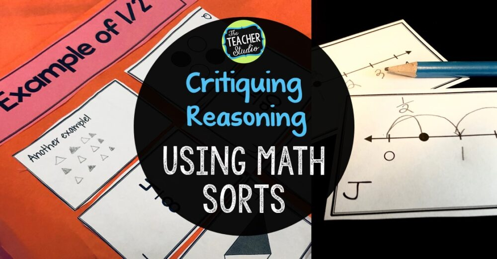 math sorts, standards for mathematical practice, critique reasoning of others, math talk, accountable talk, fraction lessons, grade 3 math, grade 4 math, fourth grade math, third grade math, math sorts, math lessons