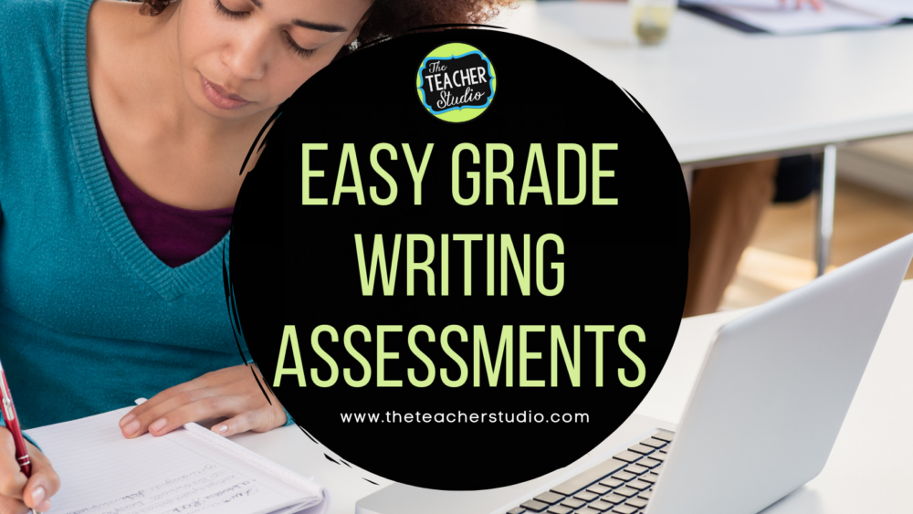 Easy Grade Writing Assessments...how to get started