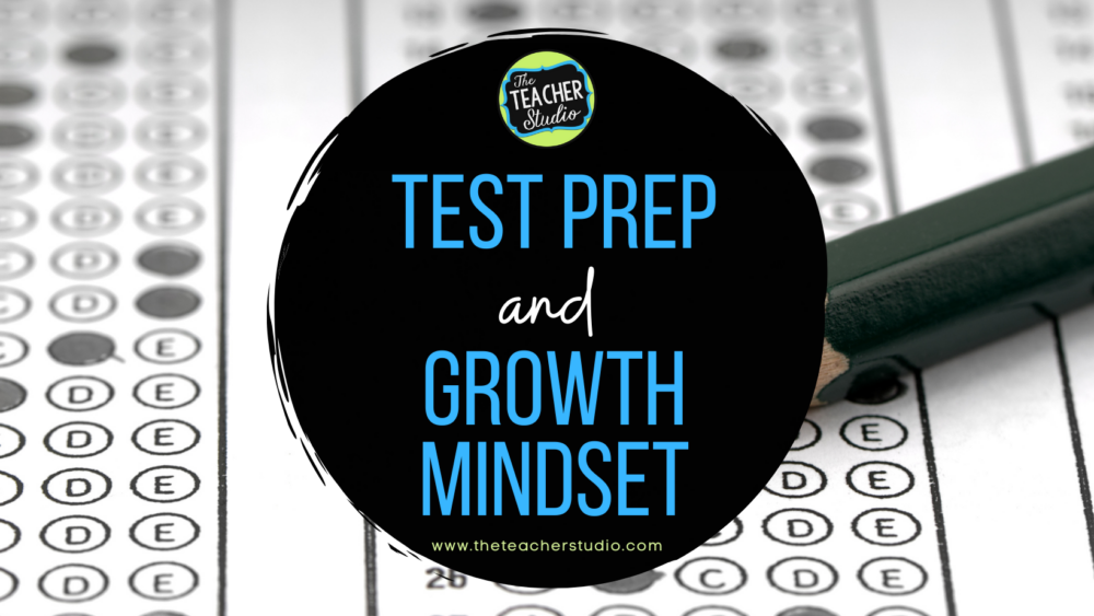 Growth mindset and test prep ideas