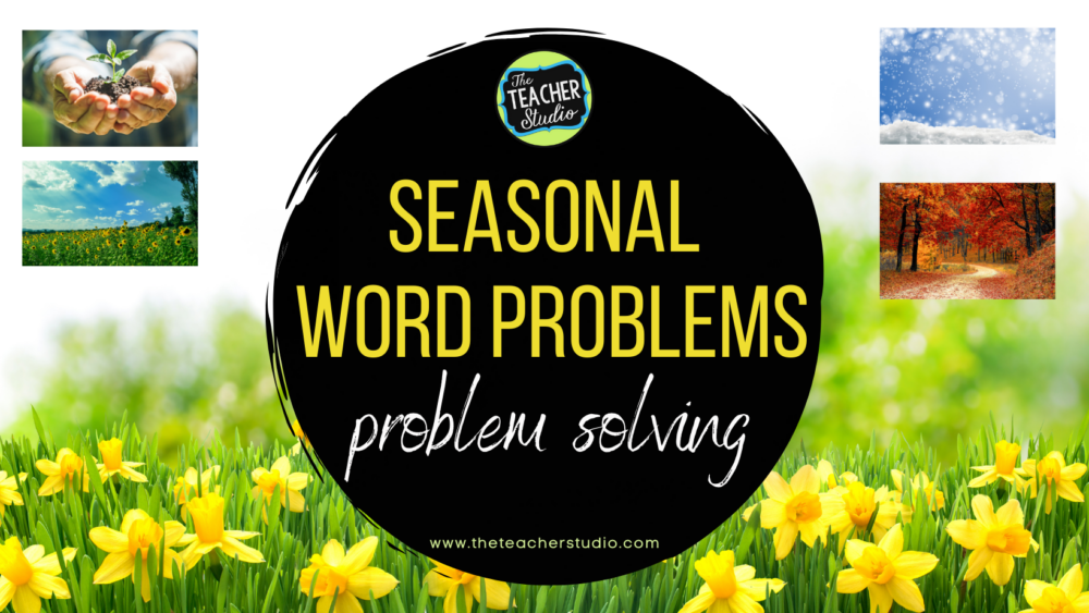 Seasonal word problems and how to use in your math class