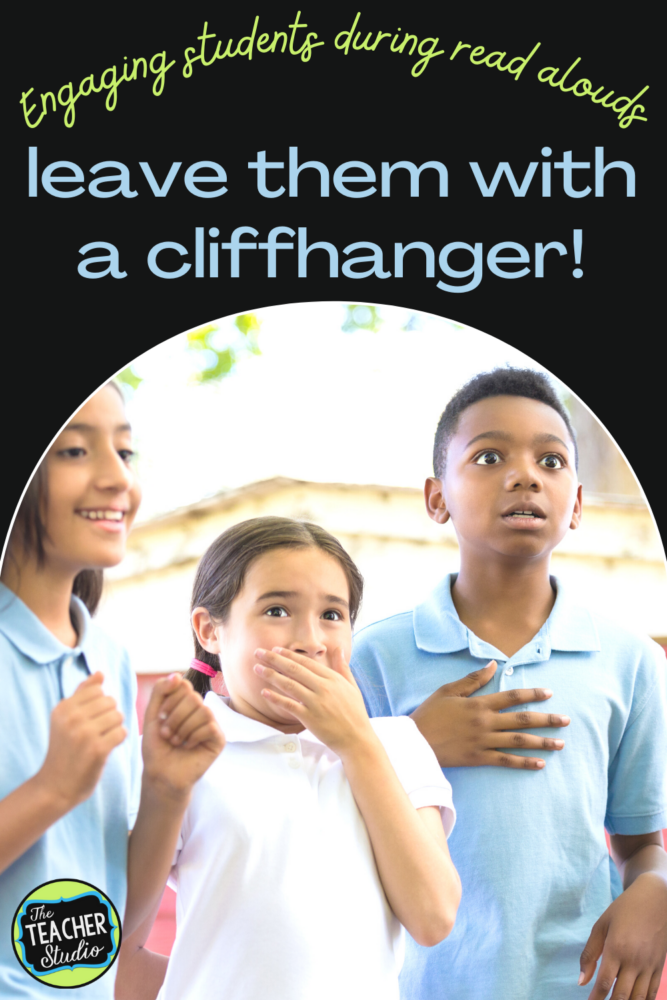 Using cliffhangers with read alouds