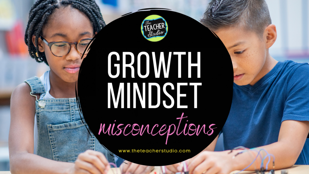 Growth mindset misconceptions
