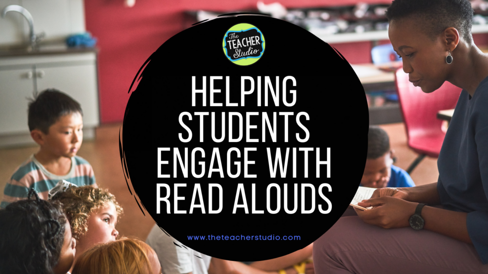Helping students better engage with read alouds