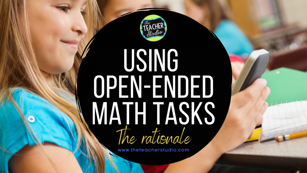 Reasons to use open ended math tasks